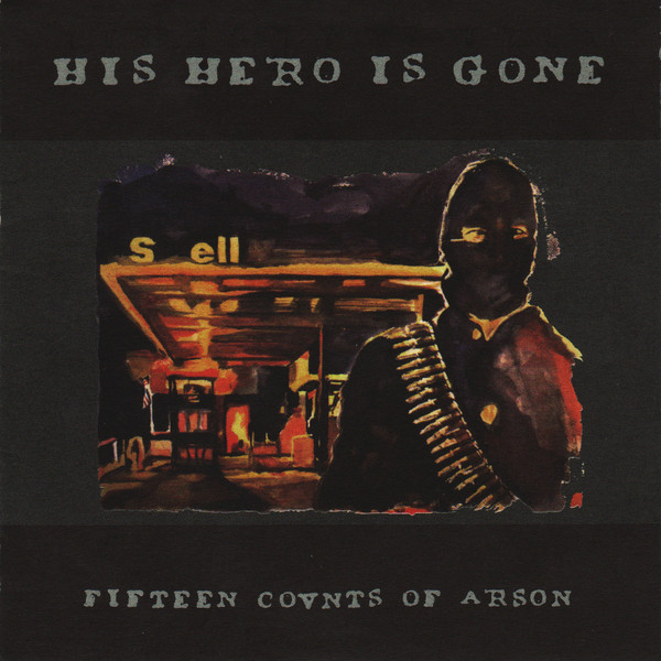 His Hero Is Gone Fifteen Counts Of Arson