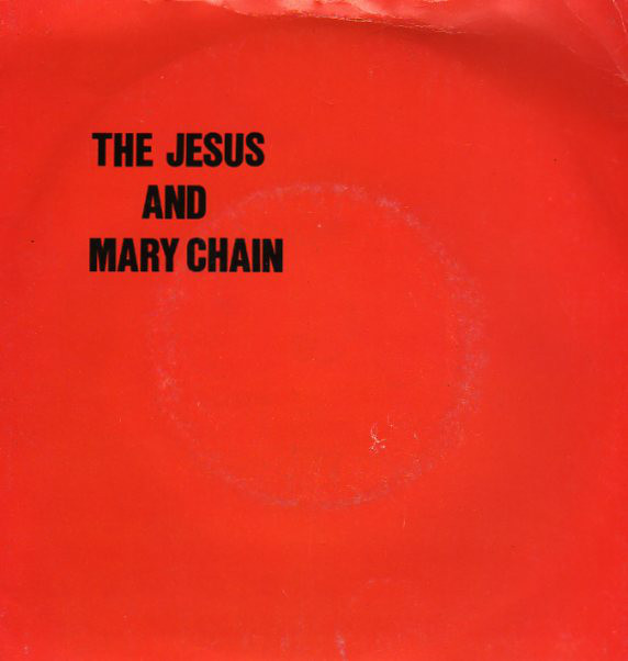 The Jesus & Mary Chain Never Understand