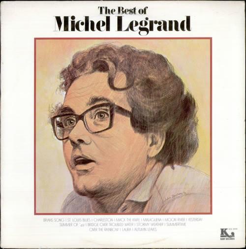 Michel Legrand The Best Of Michel Legrand