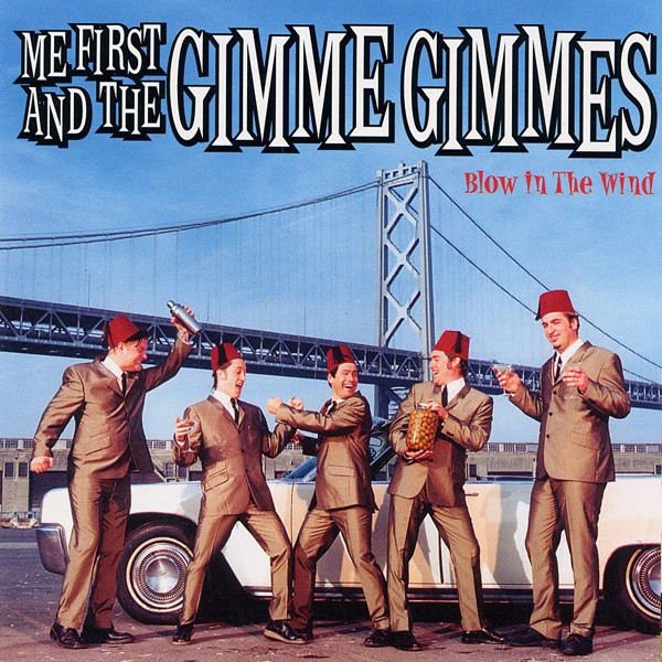Me First And The Gimme Gimmes Blow In The Wind CD