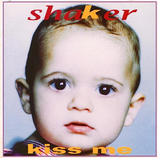 Shaker Kiss Me