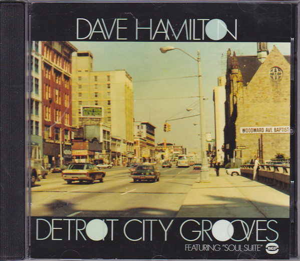 Hamilton, Dave Detroit City Grooves CD
