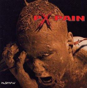 PX-Pain Marrow Vinyl