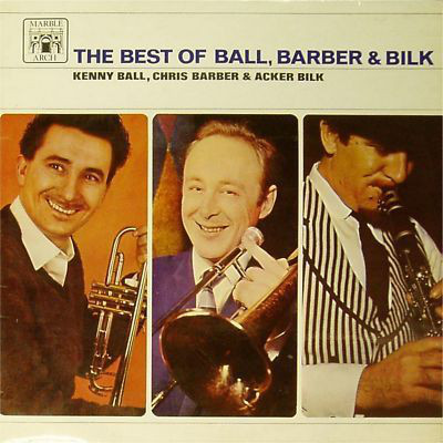 Kenny Ball, Chris Barber & Acker Bilk The Best Of Ball, Barber & Bilk Vinyl