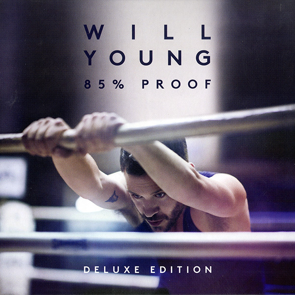 Young, Will 85% Proof CD