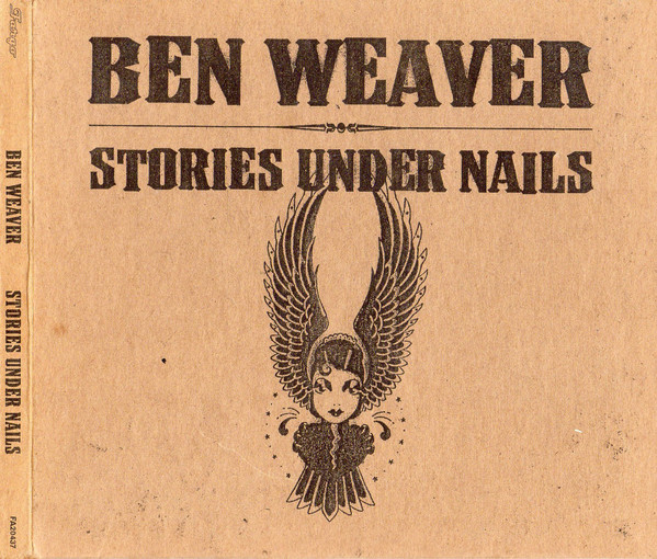 Weaver, Ben Stories Under Nails