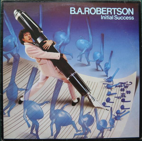 B.A. Robertson Initial Success