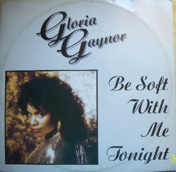 Gaynor, Gloria Be Soft With Me Tonight Vinyl