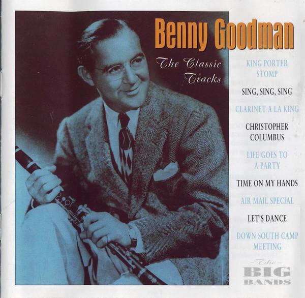 Goodman, Benny The Classic Tracks