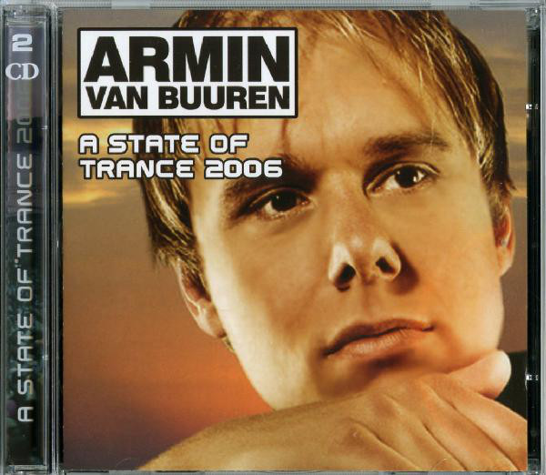 Armin Van Buuren A State Of Trance 2006