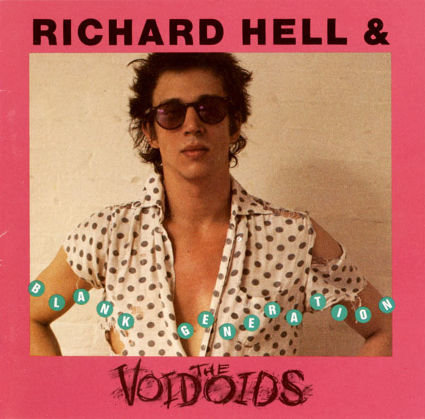 Hell, Richard & The Voidoids Blank Generation