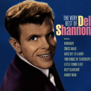 Shannon, Del The Very Best of Del Shannon