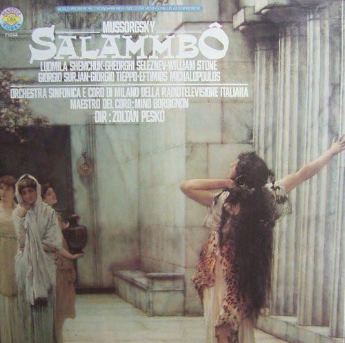 Mussorgsky - Schemchuk, Seleznev, Stone, Surjan, Tieppo, Michalopoulos, Mino Bordignon, Zoltan Pesko Salammbo Vinyl