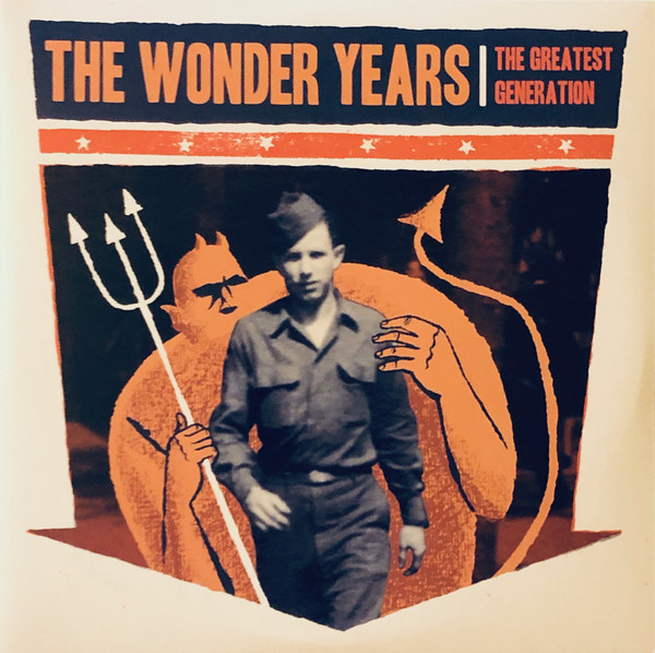 The Wonder Years The Greatest Generation