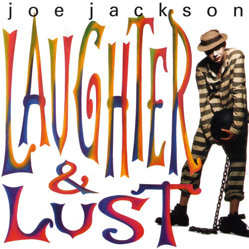 Jackson, Joe Laughter & Lust