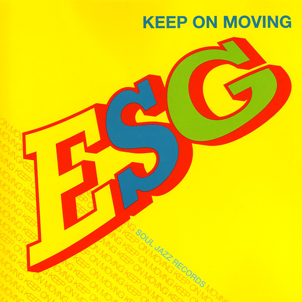 ESG Keep On Moving