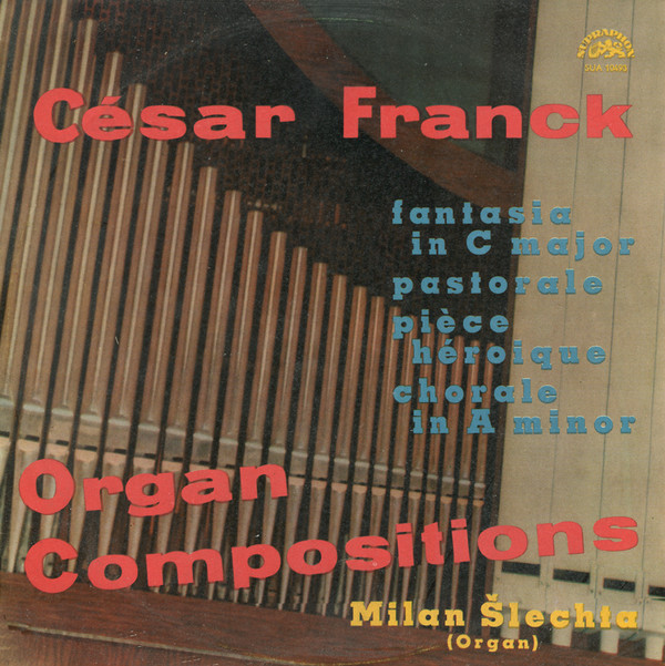 Franck - Milan Slechta Organ Compositions Vinyl