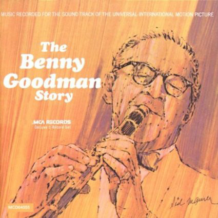 Goodman, Benny The Benny Goodman Story