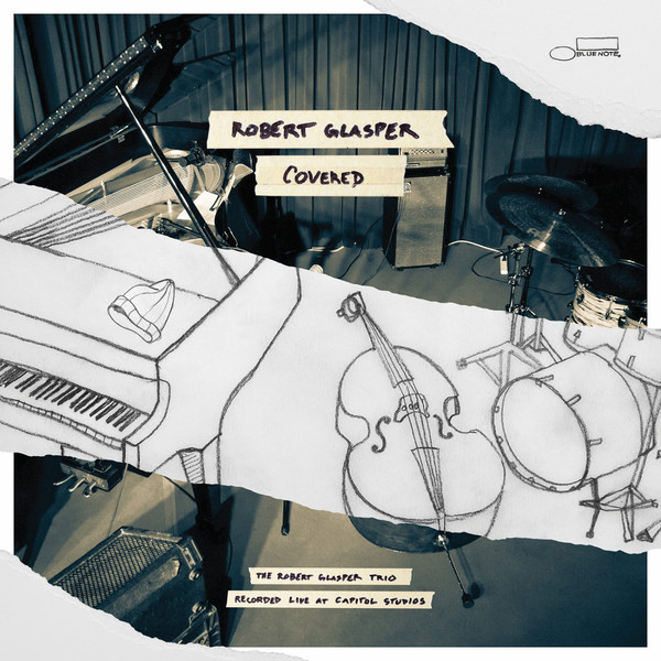 Glasper, Robert Covered (The Robert Glasper Trio Recorded Live At Capitol Studios)