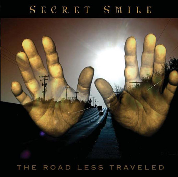Secret smile The Road Less Traveled CD