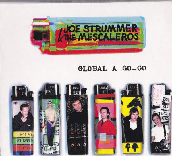 Joe Strummer & The Mescaleros Global A Go-Go Vinyl