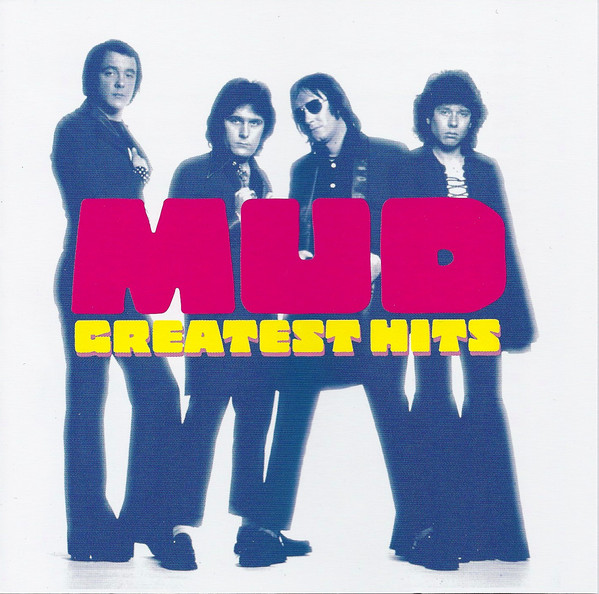 Mud Greatest Hits