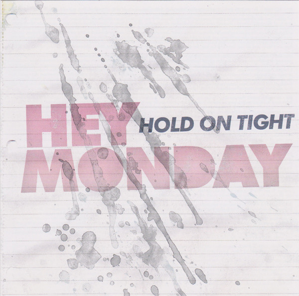 Hey Monday Hold On Tight CD