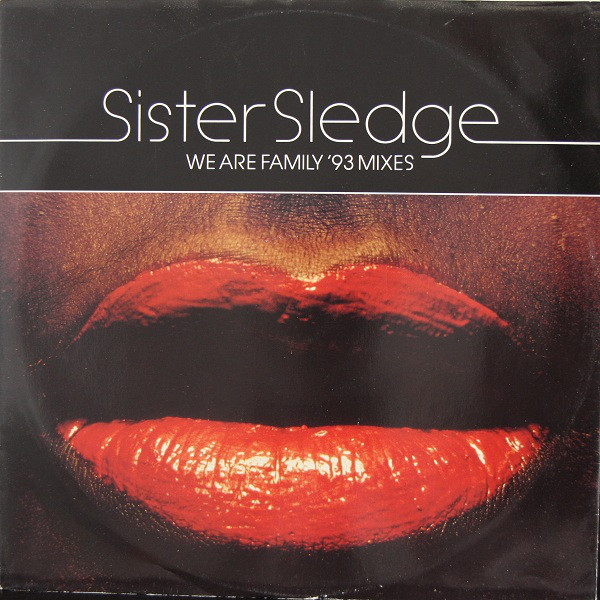 Sister Sledge  We Are Family '93 Mixes Vinyl