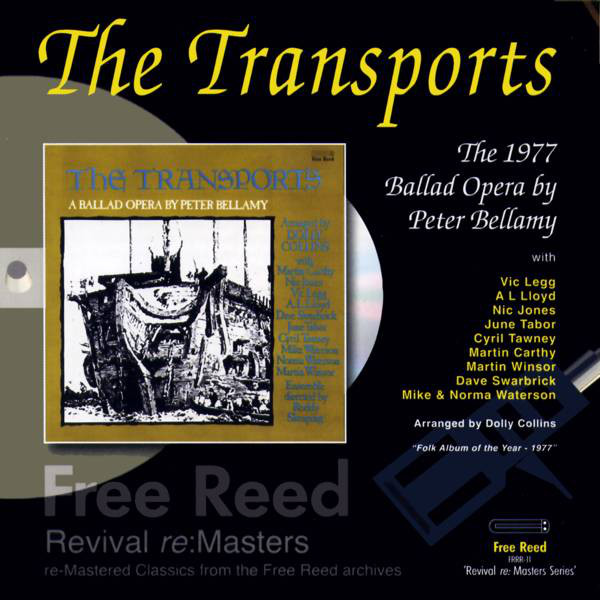 Bellamy, Peter The Transports - A Ballad Opera by Peter Bellamy CD