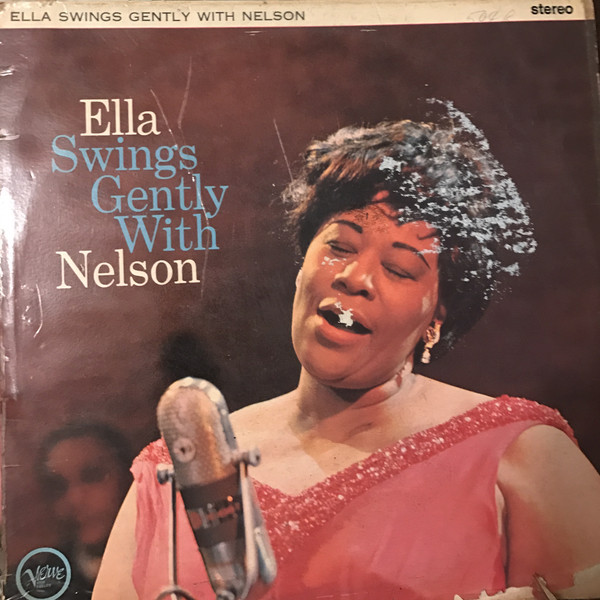 Ella Fitzgerald With Nelson Riddle And His Orchestra Ella Swings Gently With Nelson Vinyl
