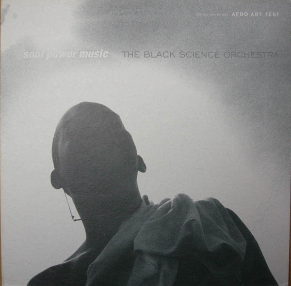 The Black Science Orchestra Soul Power Music