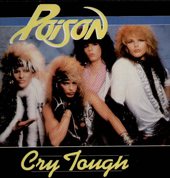 Poison Cry Tough