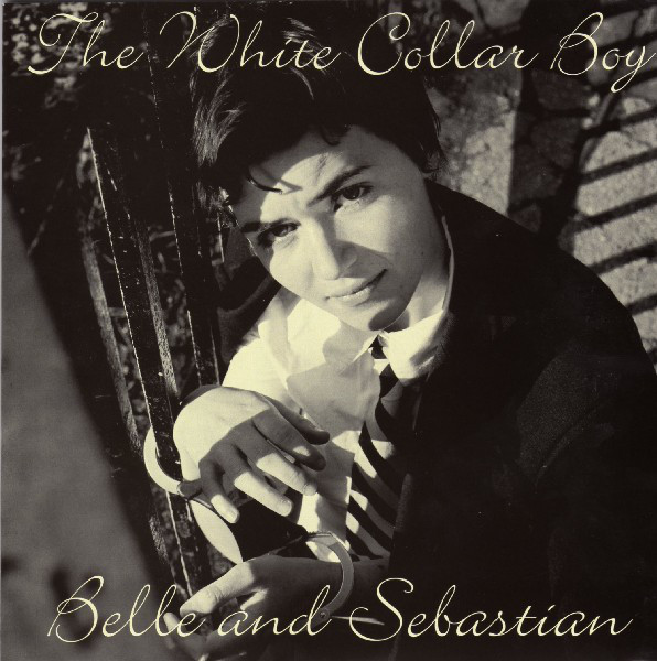 Belle And Sebastian The White Collar Boy