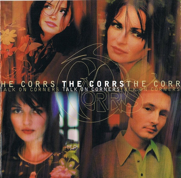 (The) Corrs Talk On Corners CD