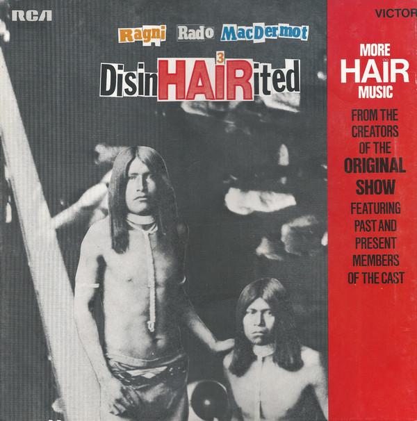 Ragni, Rado, MacDermot  DisinHAIRited Vinyl