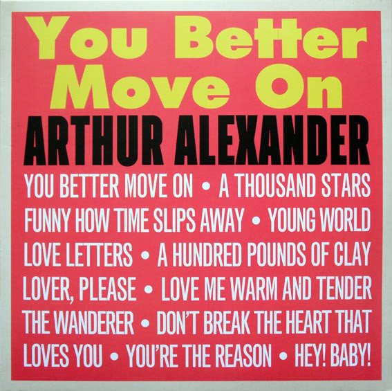 Alexander, Arthur You Better Move On