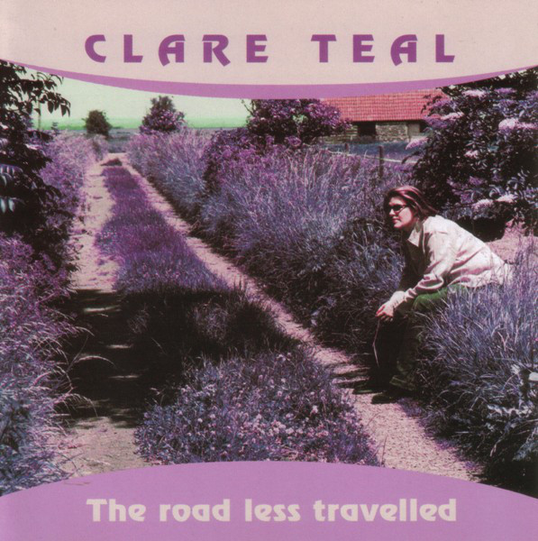 Teal, Clare The Road Less Travelled  Vinyl