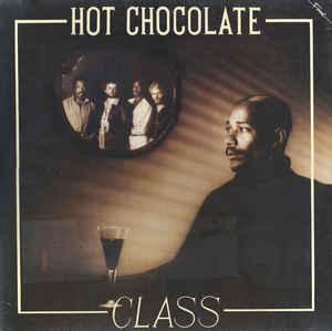Hot Chocolate Class Vinyl