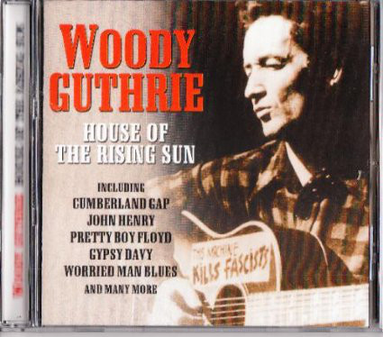 Guthrie, Woody House Of The Rising Sun