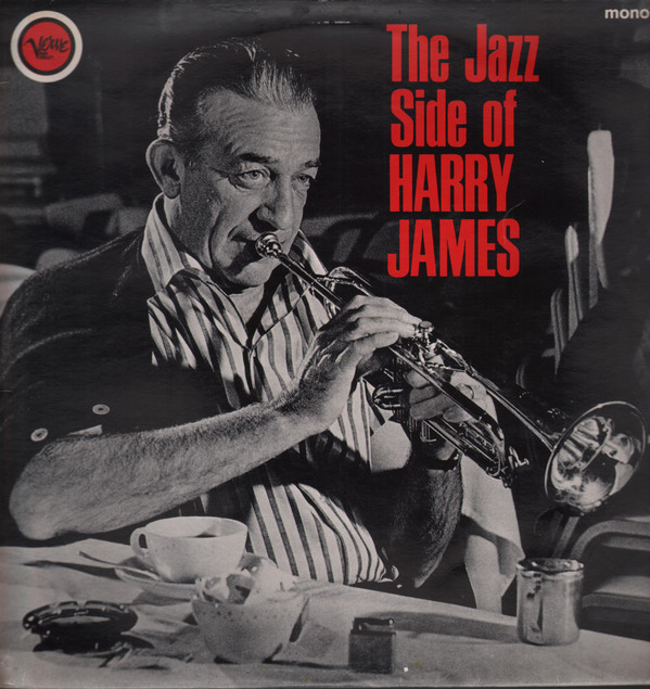 Harry James And His Orchestra The Jazz Side Of Harry James Vinyl