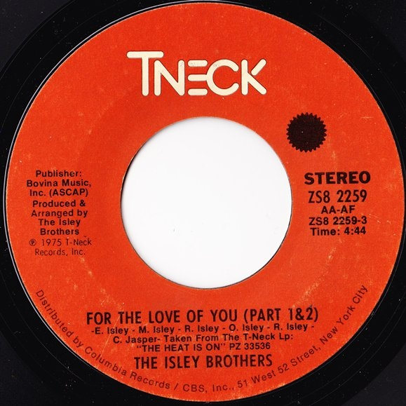 The Isley Brothers For The Love Of You