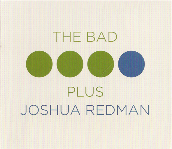 The Bad Plus, Joshua Redman The Bad Plus Joshua Redman  Vinyl