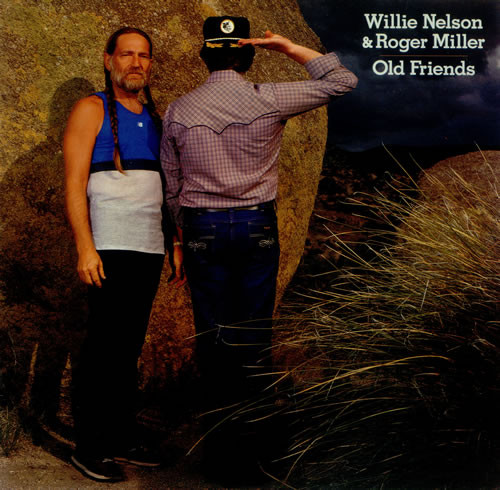 Nelson, Willie & Roger Miller Old Friends Vinyl