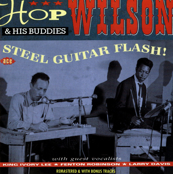 Wilson, Hop Steel Guitar Flash!