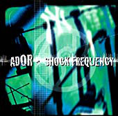 A.D.O.R. Shock Frequency