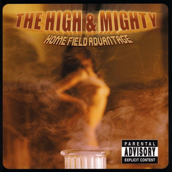 The High & Mighty Home Field Advantage CD