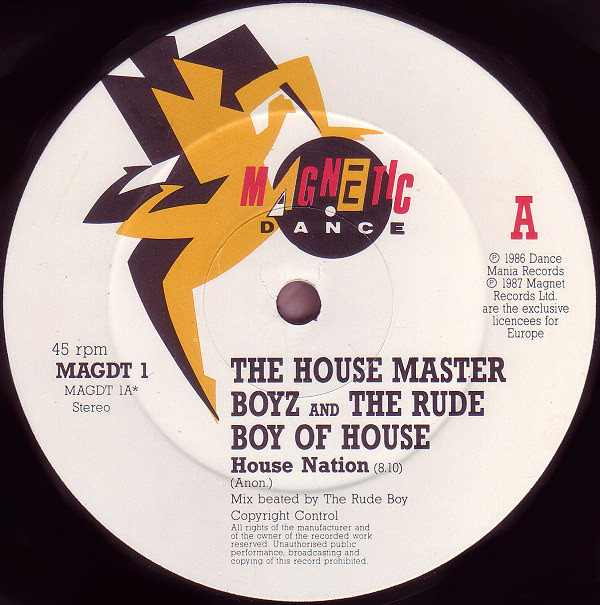 The House Master Boyz And The Rude Boy Of House House Nation