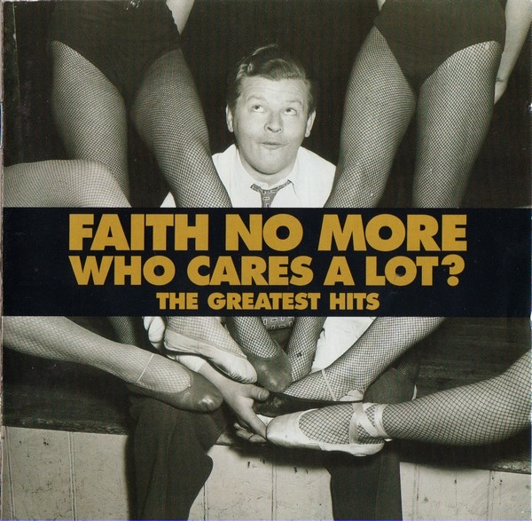 Faith No More Who Cares A Lot? - The Greatest Hits