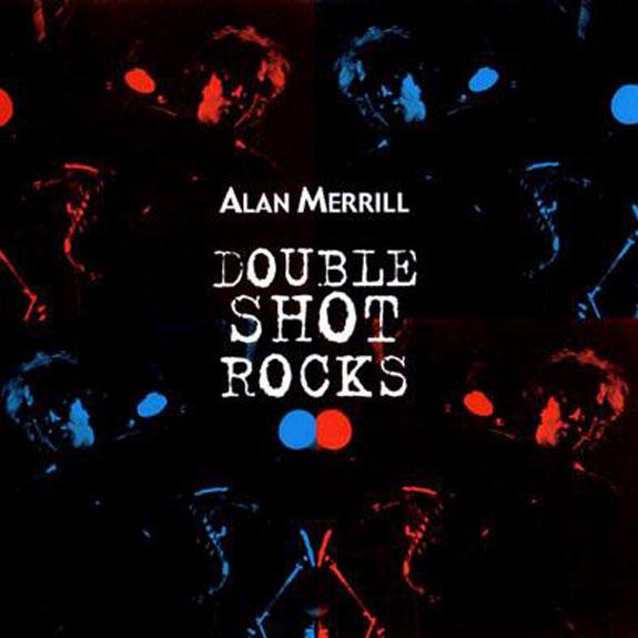 Merrill, Alan Double Shot Rocks
