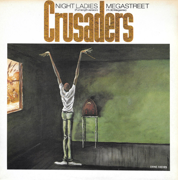 Crusaders (The) Megastreet / Night Ladies